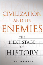 Cover of Civilization and Its Enemies